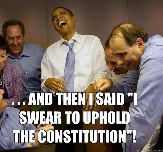 Obama and the Constitution…like oil and water the two don't mix
