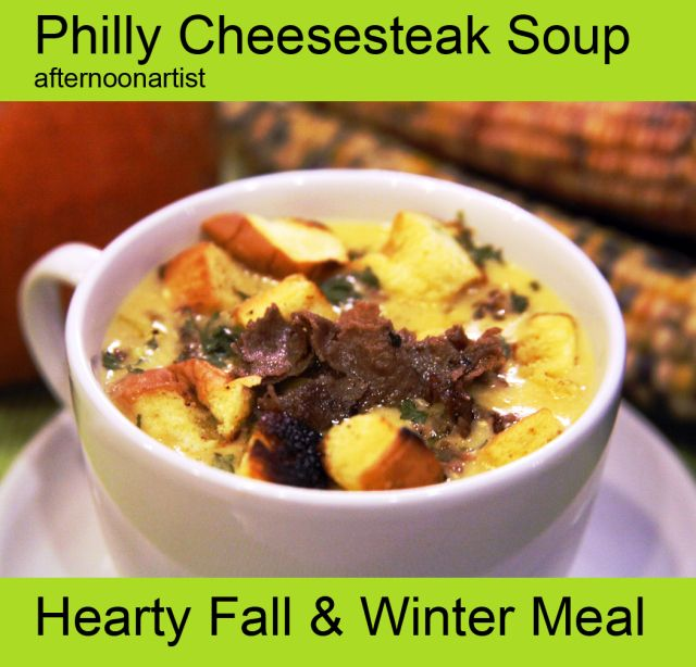 Philly Cheesesteak Soup. A hearty fall and winter meal for cheesesteak ...