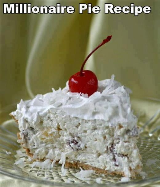 Millionaire Pie recipe. | Yum Yums | Pinterest