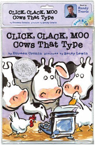 Click, Clack, Moo: Cows That Type by Doreen Cronin, http://www.amazon.com/dp/1442433701/ref=cm_sw_r_pi_dp_4Pl2pb1WTCRH1