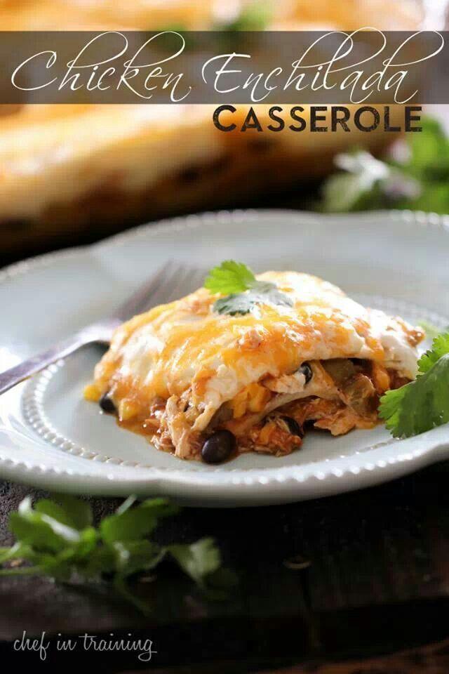 Chicken enchilada casserole | Recipes | Pinterest