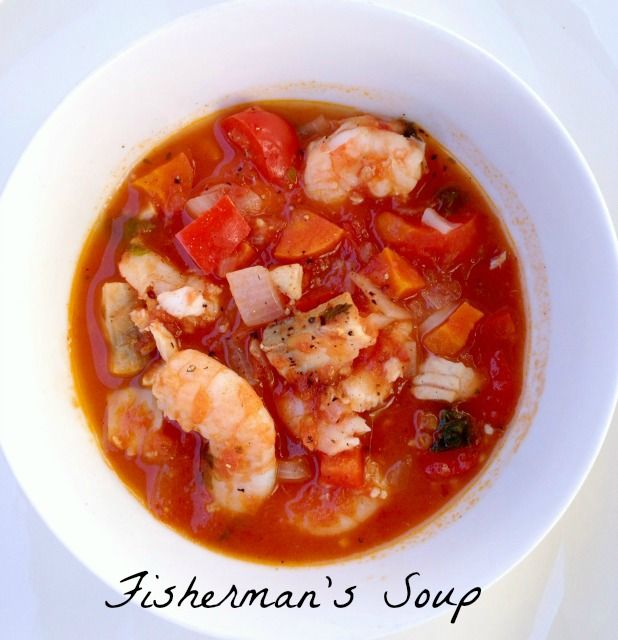 Fisherman's Soup - Not too fishy, just fresh. Awesome with white wine.