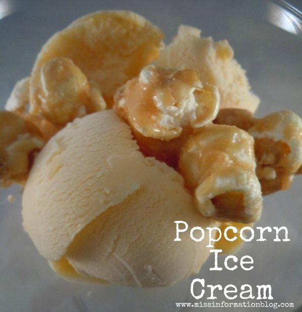 Miss Information Blog: Popcorn Ice cream, the perfect summer treat ...