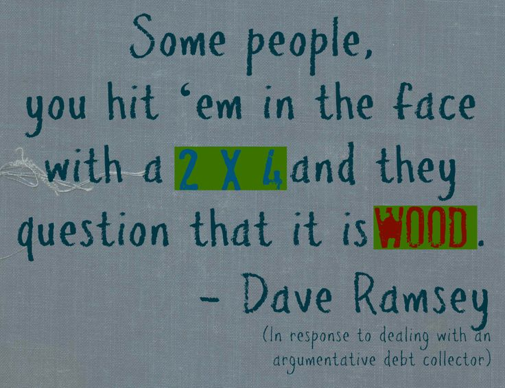 DING BATS LOL Dave Ramsey Quotes