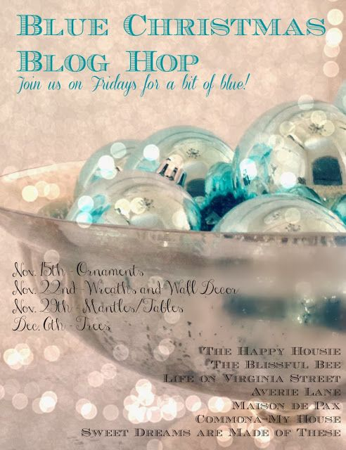 Come join us for the Blue Christmas Blog Hop! We'll be showing you fun ideas on how to incorporate a bit of blue into your holiday decor! Every Friday from  Nov 15th-Dec 6th!