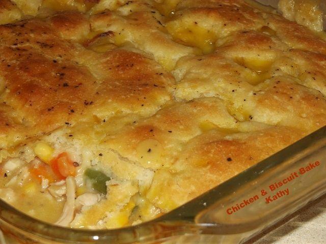 Chicken & Biscuit Bake | foods | Pinterest