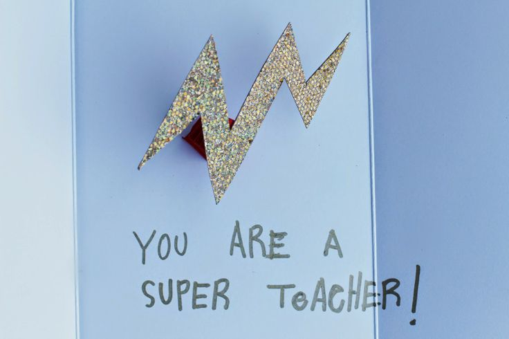 Super Teacher Card--Great idea for Teacher Appreciation Week (May 5 - 9, 2014).
