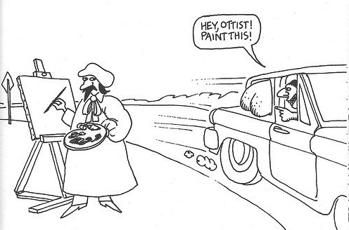 Hey, ottist! Paint this! —B. Kliban