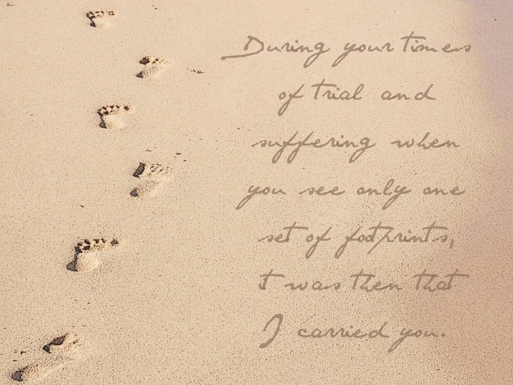 Footprints in the sand | Quirky Quotes | Pinterest