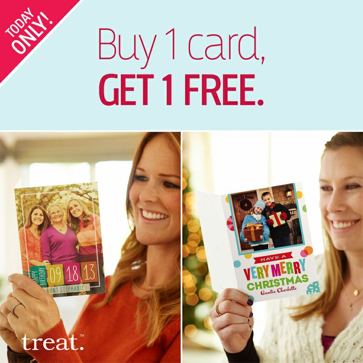 Because two smiles are better than one. Today only, buy one card and get the second card free. Use code TDAY13 at checkout. Ends at Midnight PT, 11/26.