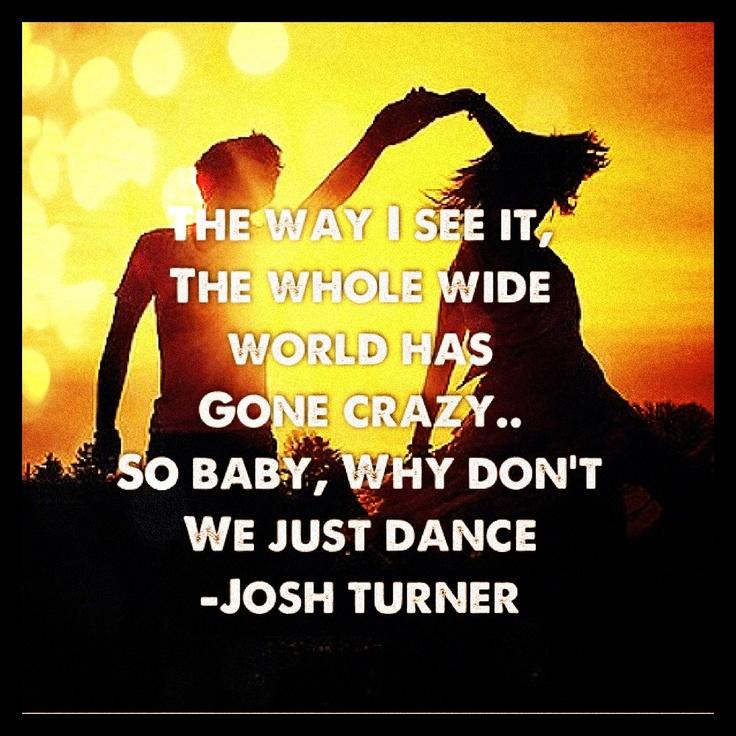 Josh Turner Why Don T We Just Dance Lyrics Youtube : Fiklerbka
