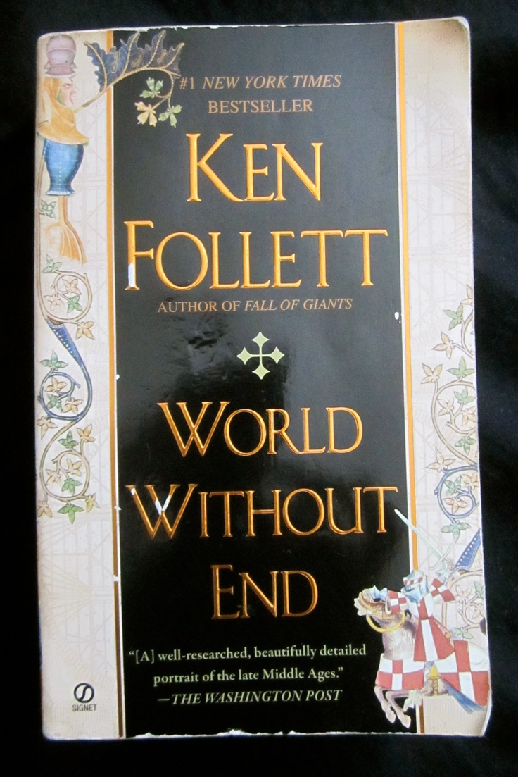 World Without End By Ken Follett Librarything Rachael