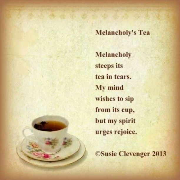 Friendship Tea Sayings : Tea poems and quotes quotesgram