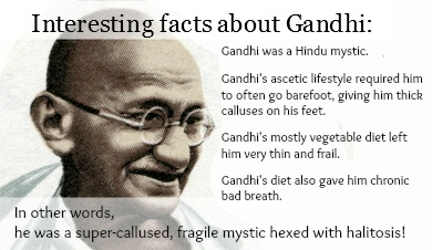 Facts about Gandhi... | Generally Awesome Stuff | Pinterest