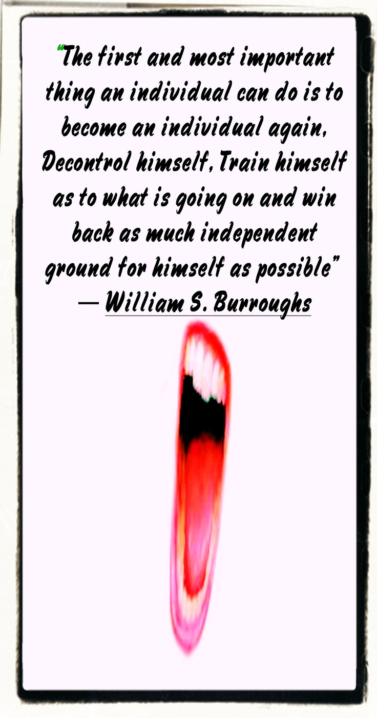 William S Burroughs Quotes About Love : William S. Burroughs Wise Words Pinterest