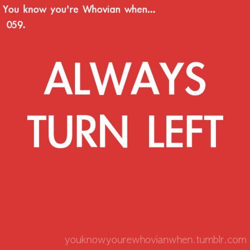 Always Turn Left