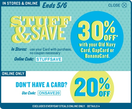 Old Navy Save 30% with Old Navy Card (Use Code STUFFSAVE) Save 20% ...