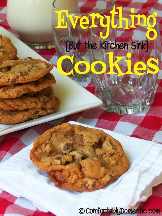 MUST TRY THESE!!! Everything But the Kitchen Sink Cookies ...
