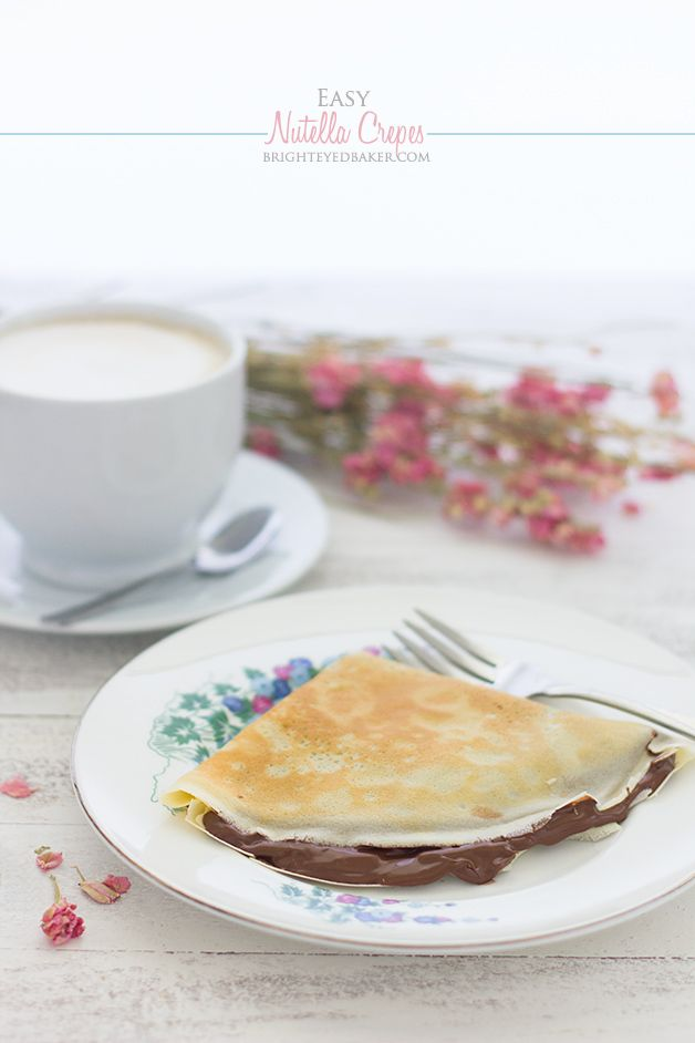 Easy Nutella Crêpes - no extra time or special equipment needed for ...
