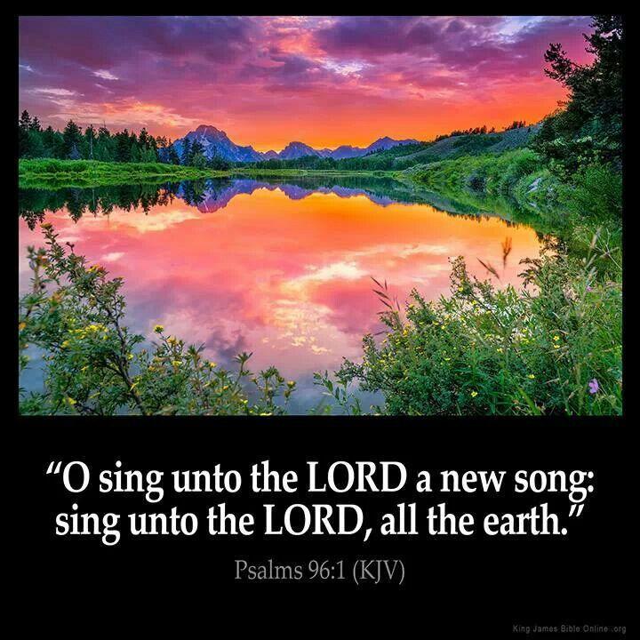 Psalm 96:1 KJV