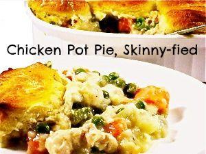 Recipe: Chicken Pot Pie, Skinny-fied
