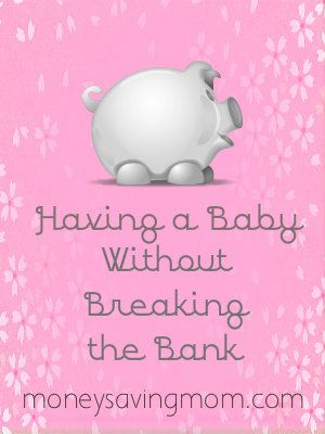 Having a baby without a lot of money