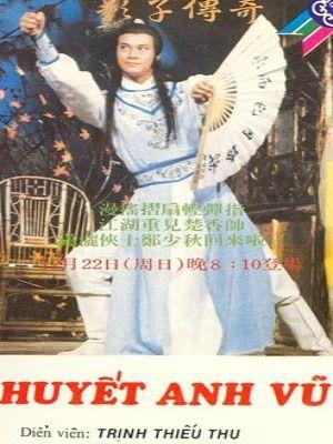 Phim Sở Lưu Hương Tân Truyện – Huyết Anh Vũ
