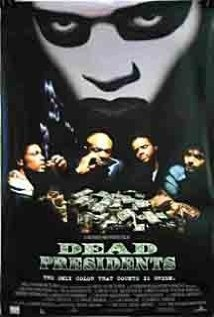 """DEAD PRESIDENTS"" is another game changer"