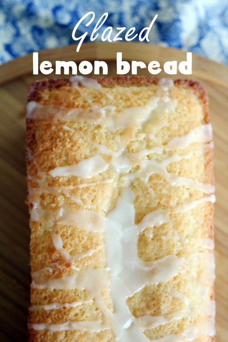 Glazed Lemon Bread | It's About the Pie | Pinterest