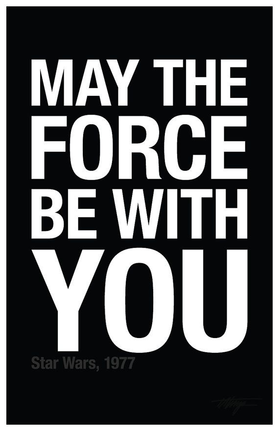 Movie Quote: u0026quot;May the Force be with you.u0026quot; u2014 Digital Download