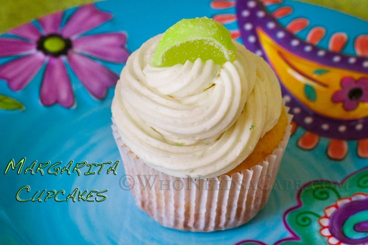 Margarita Cupcakes with Lime Buttercream | Who Needs A Cape? # ...