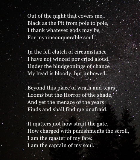 """an analysis of the use of language in invictus a poem by william ernest henley Invictus, meaning """"unconquerable"""" or """"undefeated"""" in latin, is a poem by william ernest henley the poem was written while henley was in the hospital being treated for tuberculosis of the bone, also known as pott's disease."""