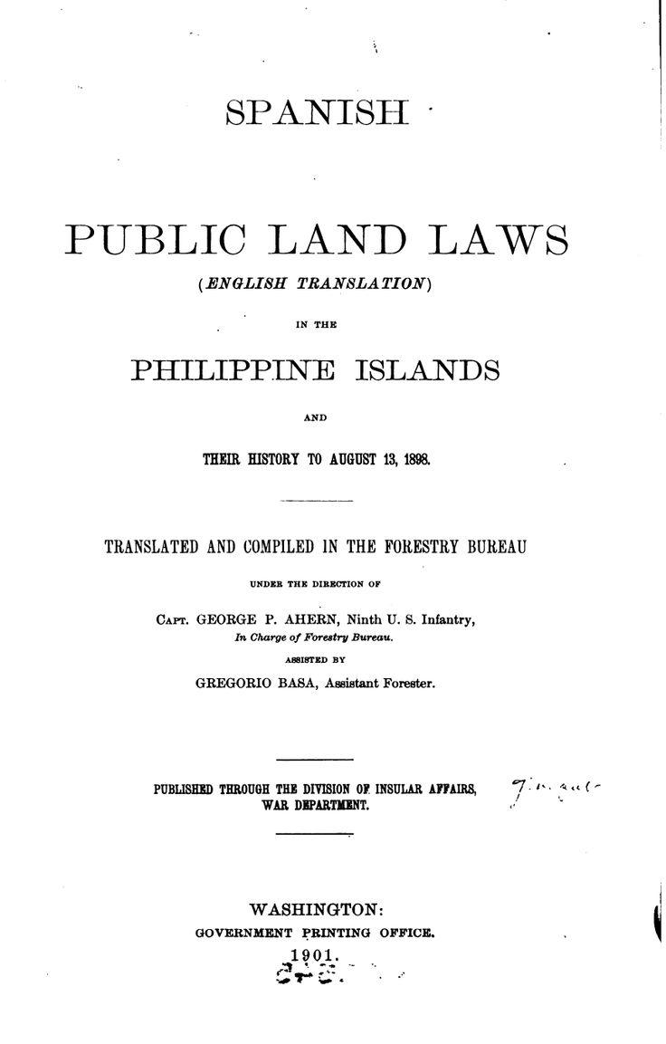 Spanish Public Land Laws (English Translation) In the Philippine
