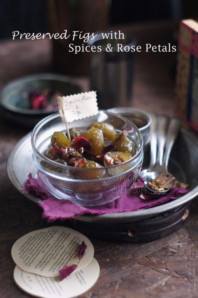 Preserved Figs with spices and rose petals. Make it primal: sub sugar ...