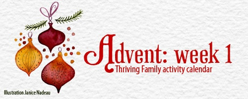 Christian family activities for Advent.  By Focus on the Family.