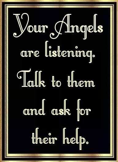 angels await your asking. it is spiritual law that they need to be invited.
