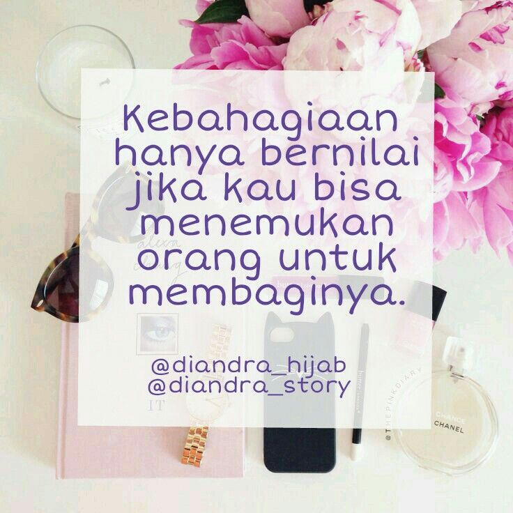 Diandra Story Quote Quotes Quote Of The Day Bahasa Indonesia Kata Kata Mutiara Kata