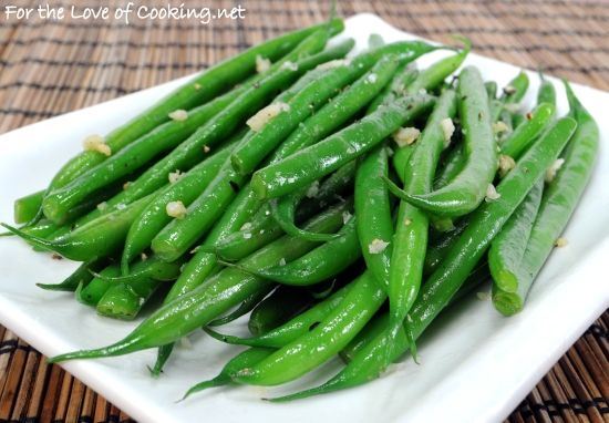 For the Love of Cooking » Garlicky Green Beans