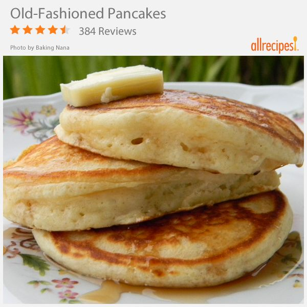 Old-Fashioned Pancakes | Food | Pinterest