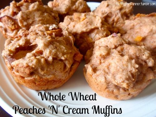Whole Wheat Peaches N Cream Muffins made with @Chobani via @Nut Butter ...
