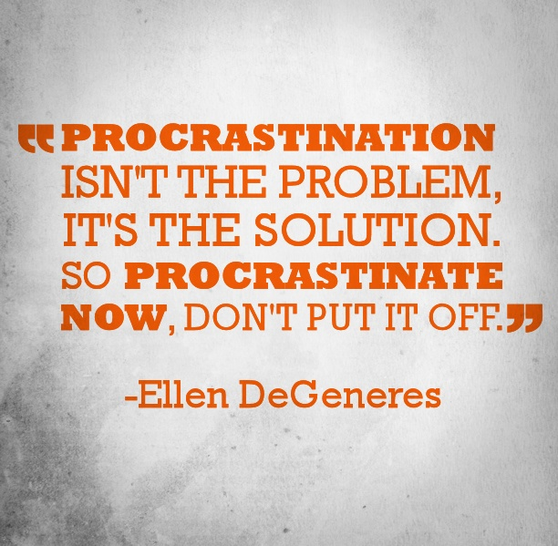 procrastination a common problem and a Solutions to procrastination (regression, or a loss in capacity, is a common response to fear) i picture him as a fifteen year old with a strong sense of fairness and decency to solve your procrastination problem.