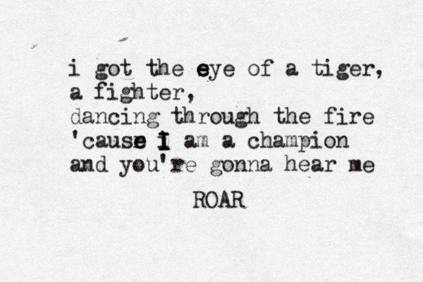 Katy PerryKaty Perry Roar Lyrics Tumblr