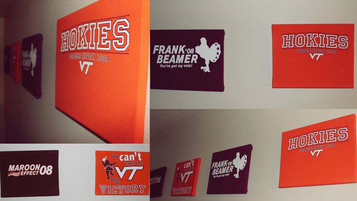 Take old Hokie t-shirts and made them into wall art!!   -Take a cheap canvas from a crafts store, cut the t-shirts, then just staple with a staple gun! (This will be in my half of our new Hokie/Redskin basement)