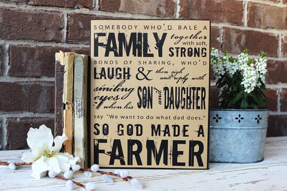 So God Made a Farmer Sign