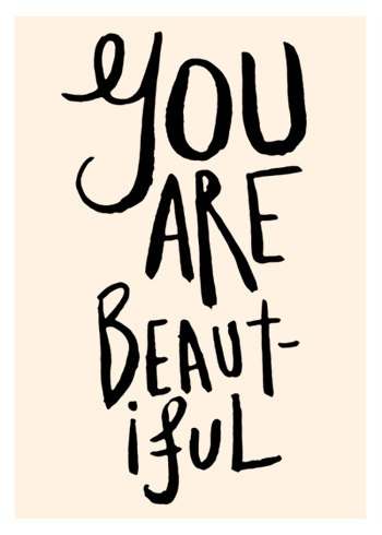 you are beautiful. by the love shop on etsy