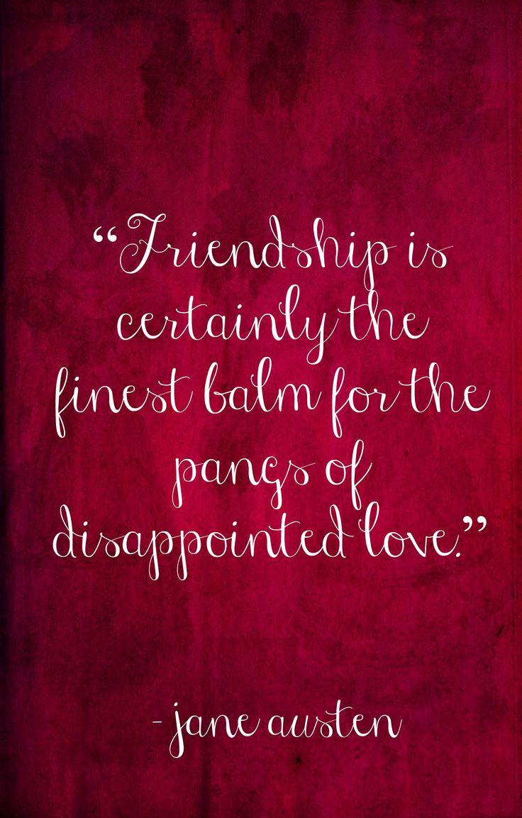 Literary Quotes About Friendship Quote Friendship Jane Austen Exclusive Jane Austen Quoteseleven