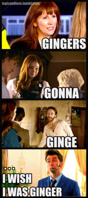 Don't you wish you were ginger?!