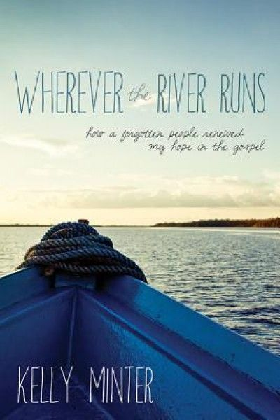 http://www.amazon.com/Wherever-River-Runs-Forgotten-Renewed/dp/1434707350/ref=sr_1_1?ie=UTF8&qid=1402414670&sr=8-1&keywords=wherever+the+river+runs