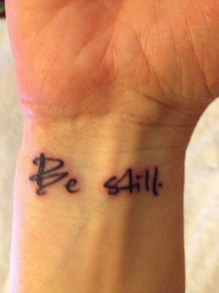 be still tattoo i want these words helped tremendously after dealing with anxiety after a. Black Bedroom Furniture Sets. Home Design Ideas