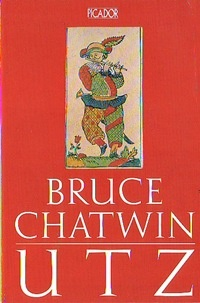 Bruce Chatwin - Utz